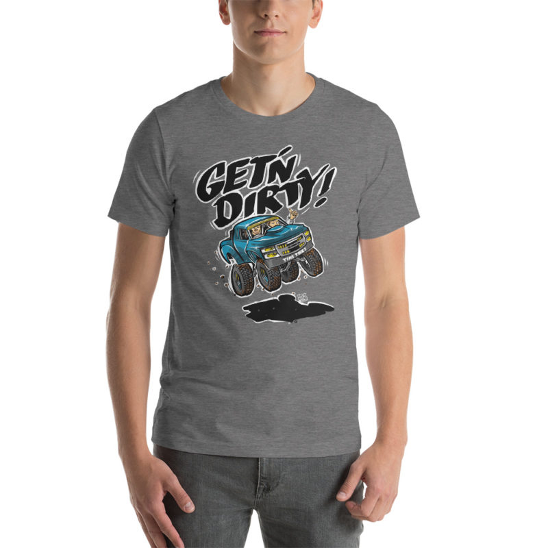Get'n Dirty 4x4 Offroad Race Truck T-Shirt | hotrodcartoon.com